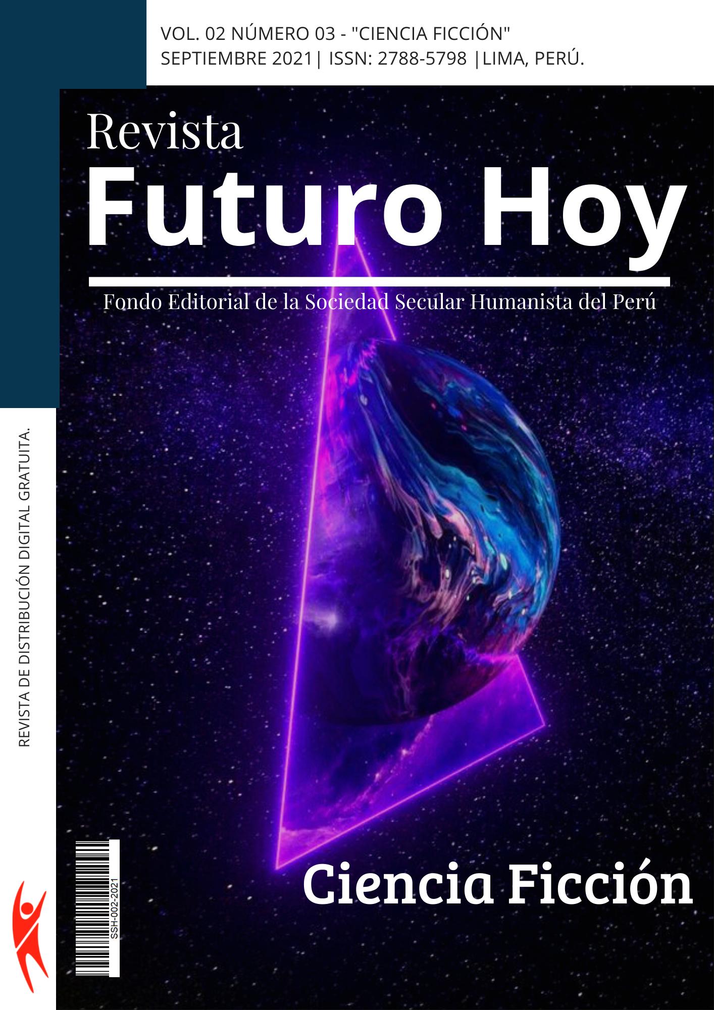 Ver Vol. 2 Núm. 3 (2021): Ciencia Ficci´ón
